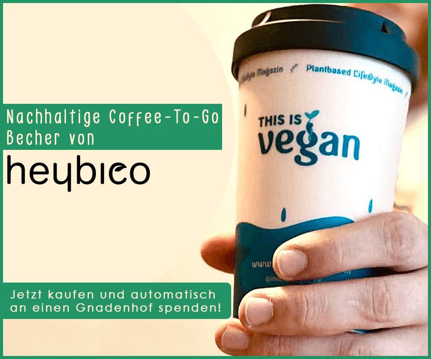 Vegane nachhaltige Kaffeebecher - Jetzt kaufen und automatisch an einen Gnadenhof spenden!